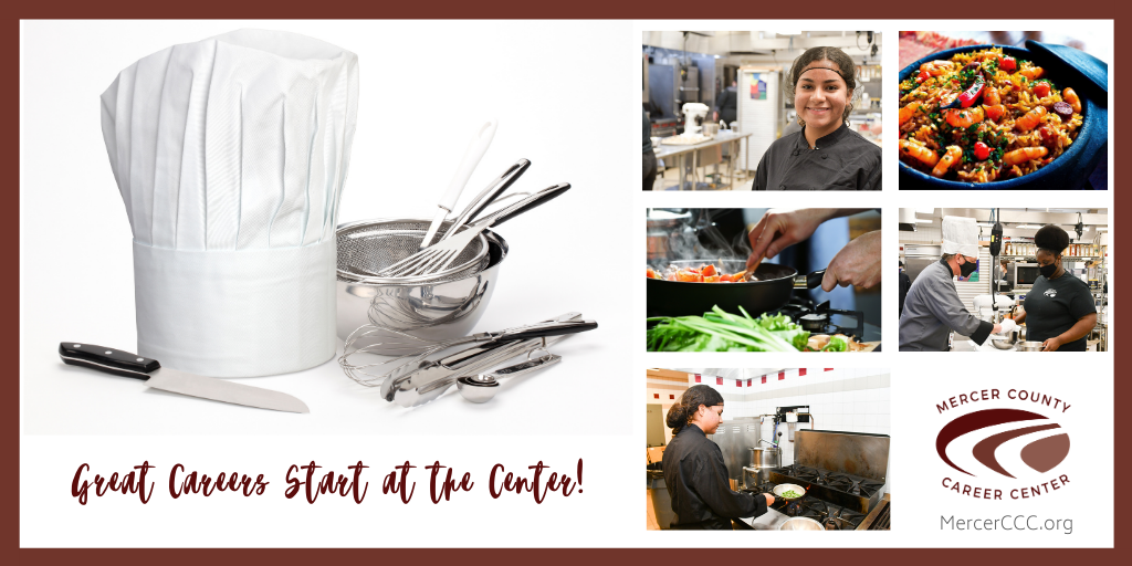 LOVE TO COOK? MAKE IT A CAREER AT MCCC!